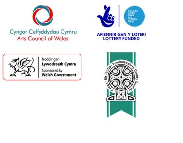 Arts Council of Wales, Lottery Funded, Sponsored by Welsh Government, Pembrokeshire County Council